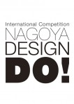 NAGOYA DESIGN DO! 2010 The result of the Final Screening.