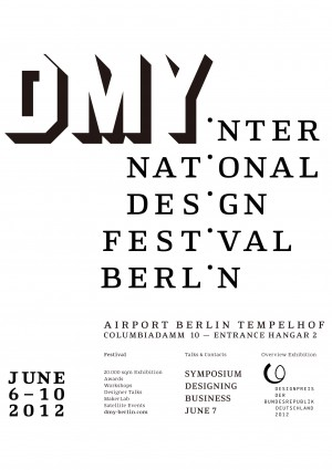 Creative Design City Nagoya will participate in DMY Berlin 2012 (DMY International Design Festival 2012) again this year!