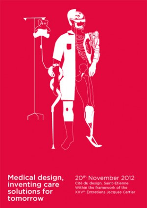 """Medical design, inventing care solutions for tomorrow"" will be held in city of Saint-Étienne."