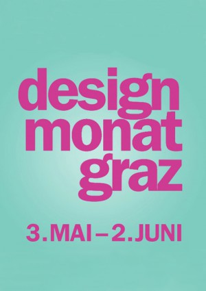 Designmonat Graz 2013 video is now available!